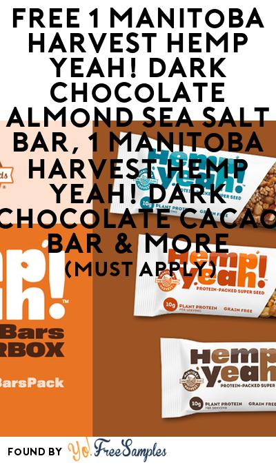 FREE Manitoba Harvest Hemp Yeah! Dark Chocolate Almond Sea Salt Bar, Manitoba Harvest Hemp Yeah! Dark Chocolate Cacao Bar & More (Must Apply)