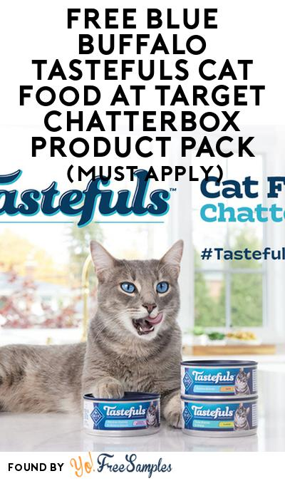 FREE Blue Buffalo Tastefuls Cat Food at Target Chatterbox Product Pack (Must Apply)