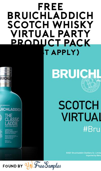 FREE Bruichladdich Scotch Whisky Virtual Party Product Pack (21+ Only, Select States, Must Apply)