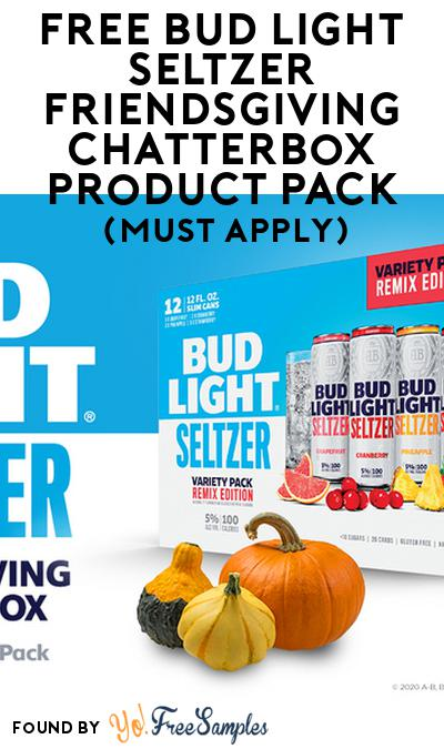 FREE Bud Light Seltzer Friendsgiving Chatterbox Product Pack (21+ Only, Select States, Must Apply)