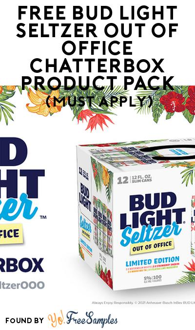 FREE Bud Light Seltzer Out Of Office Chatterbox Product Pack (21+ Only, Select States, Must Apply)