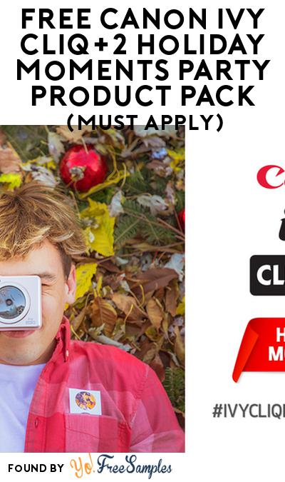 FREE Canon IVY CLIQ+2 Holiday Moments Party Product Pack (Must Apply)