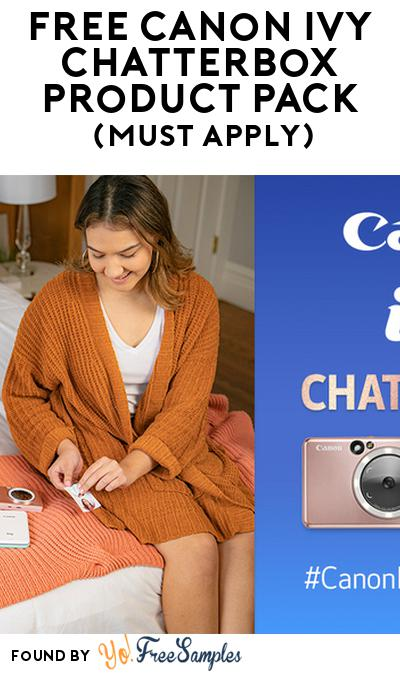 FREE Canon IVY Chatterbox Product Pack (Must Apply)