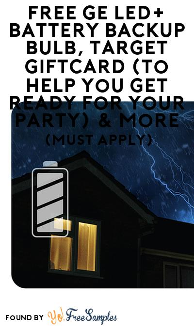 FREE GE LED+ Battery Backup Bulb, Target Giftcard (To Help You Get Ready For Your Party) & More (Select States, Must Apply)