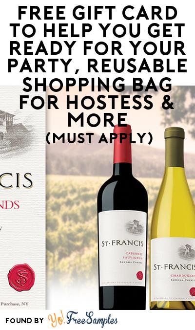 FREE St. Francis Winery & Vineyards Gift Card, Reusable Shopping Bag For Hostess & More (21+ Only, Select States, Must Apply)