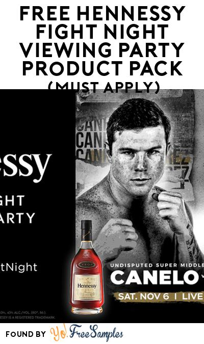FREE Hennessy Fight Night Viewing Party Product Pack (21+ Only, Select States, Must Apply)