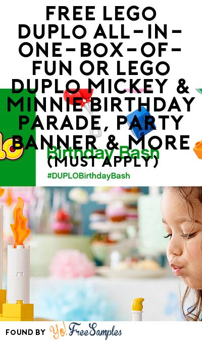 FREE Lego Duplo All-In-One-Box-Of-Fun Or Lego Duplo Mickey & Minnie Birthday Parade, Party Banner & More (Must Apply)