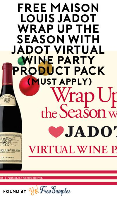 FREE Maison Louis Jadot Wrap Up the Season with Jadot Virtual Wine Party Product Pack (21+ Only, Select States, Must Apply)