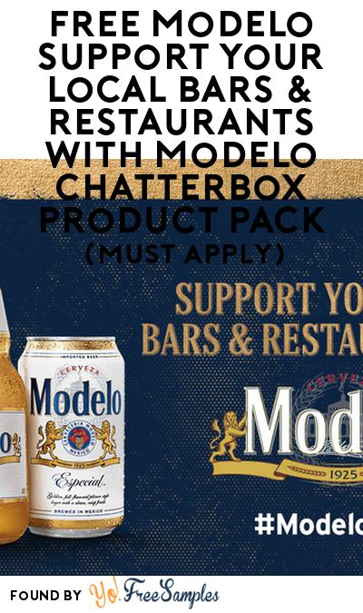FREE Modelo Support Your Local Bars & Restaurants with Modelo Chatterbox Product Pack (21+ Only, Select States, Must Apply)