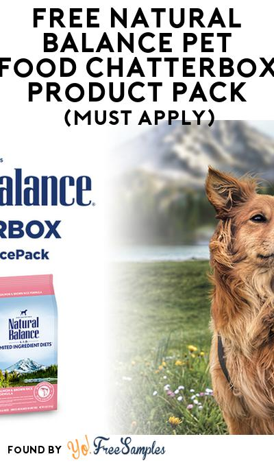 FREE Natural Balance Pet Food Chatterbox Product Pack (Must Apply)