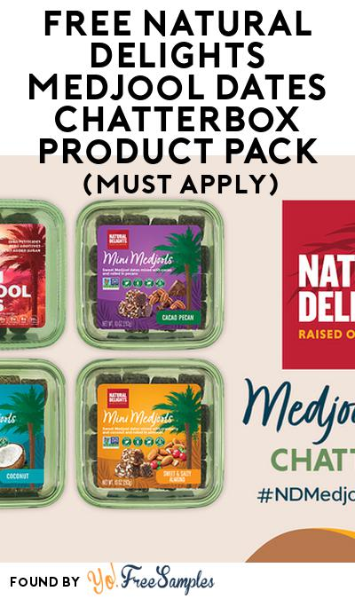 FREE Natural Delights Medjool Dates Chatterbox Product Pack (Select States, Must Apply)