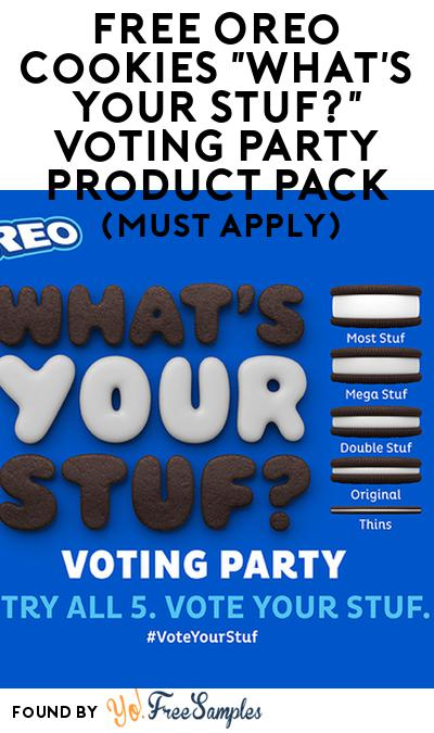 "FREE Oreo Cookies ""What's Your Stuf?"" Voting Party Product Pack (Must Apply)"