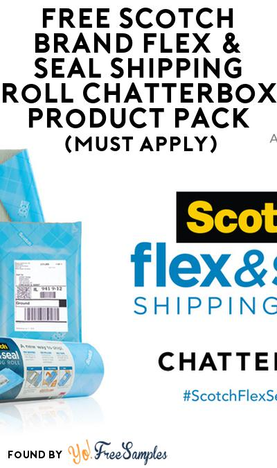 FREE Scotch Brand Flex & Seal Shipping Roll Chatterbox Product Pack (Must Apply)
