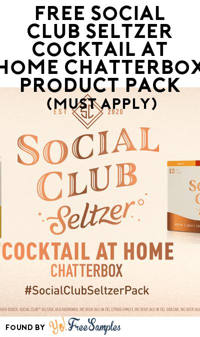 FREE Social Club Seltzer Cocktail at Home Chatterbox Product Pack (21+ Only, Select States, Must Apply)