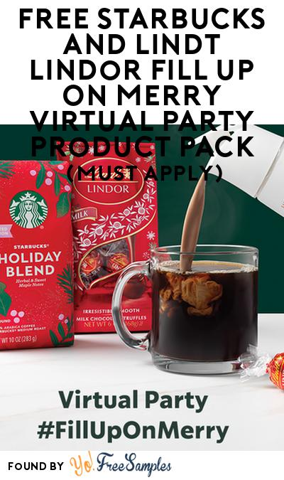 FREE Starbucks And Lindt Lindor Fill Up On Merry Virtual Party Product Pack (Must Apply)