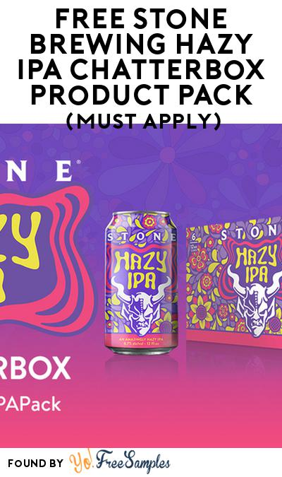 FREE Stone Brewing Hazy IPA Chatterbox Product Pack (21+ Only, Must Apply)