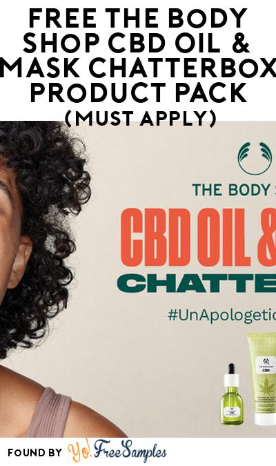 FREE The Body Shop CBD Oil & Mask Chatterbox Product Pack (Select States, Must Apply)