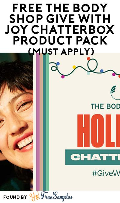 FREE The Body Shop Give with Joy Chatterbox Product Pack (Must Apply)