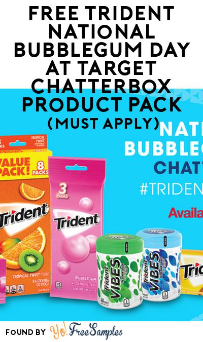 FREE Trident National Bubblegum Day at Target Chatterbox Product Pack (Must Apply)