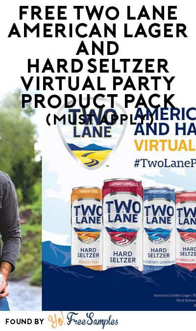 FREE Two Lane American Lager and HardSeltzer Virtual Party Product Pack (21+ Only, Select States, Must Apply)
