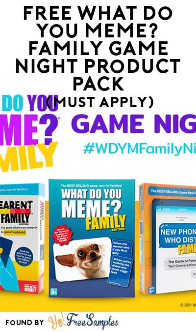 FREE What Do You Meme? Family Game Night Product Pack (Must Apply)