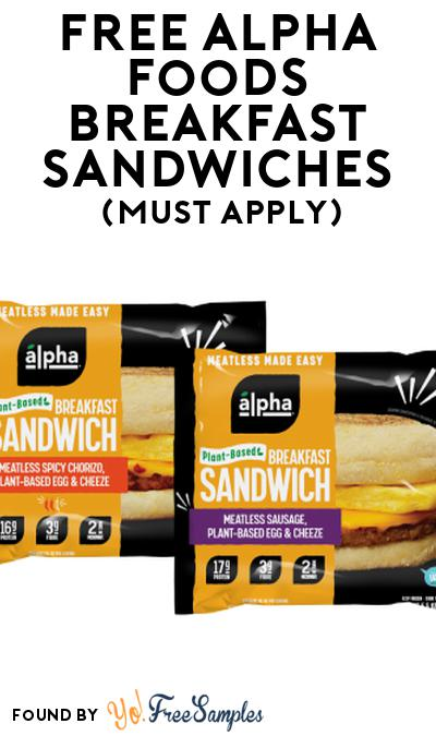 FREE Alpha Foods Breakfast Sandwiches At Social Nature (Must Apply)