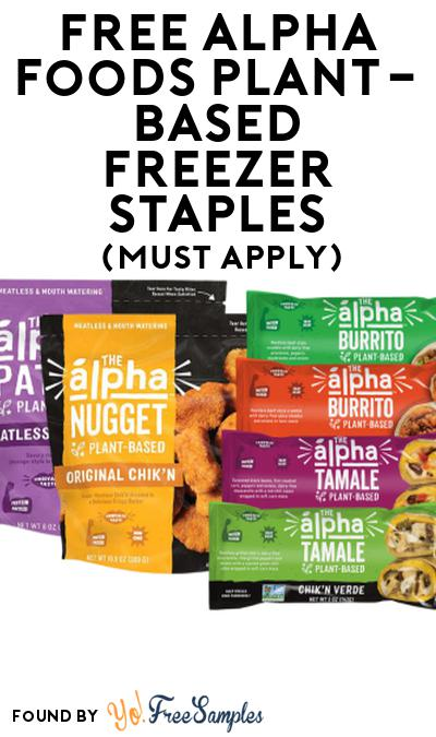 FREE Alpha Foods Plant-Based Freezer Staples At Social Nature (Must Apply)