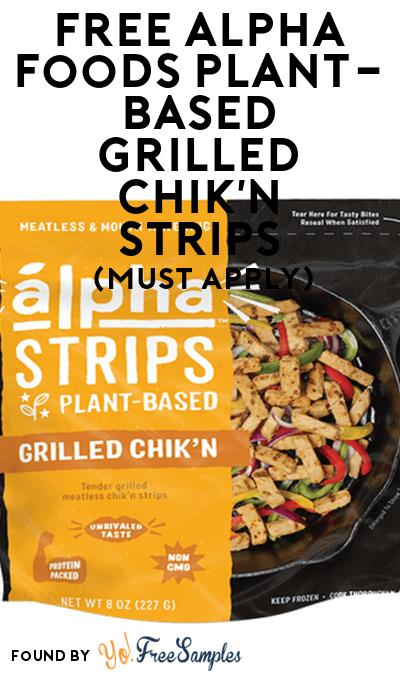 FREE Alpha Foods Plant-Based Grilled Chik'n Strips At Social Nature (Must Apply)