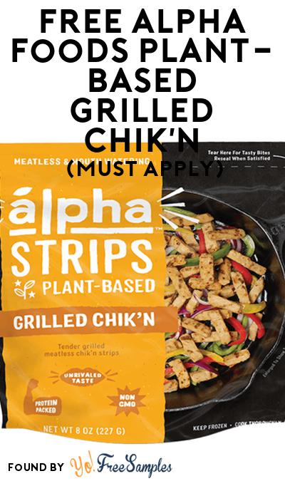 FREE Alpha Foods Plant-Based Grilled Chik'n At Social Nature (Must Apply)