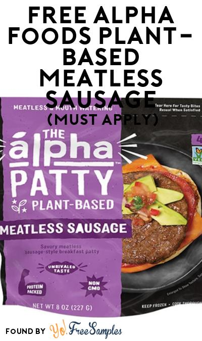 FREE Alpha Foods Plant-Based Meatless Sausage At Social Nature (Must Apply)