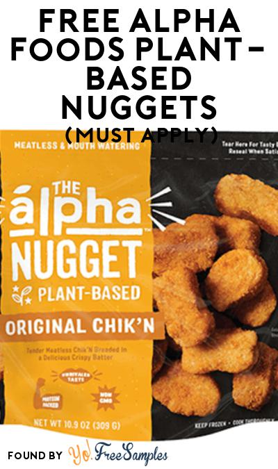 FREE Alpha Foods Plant-Based Nuggets At Social Nature (Must Apply)