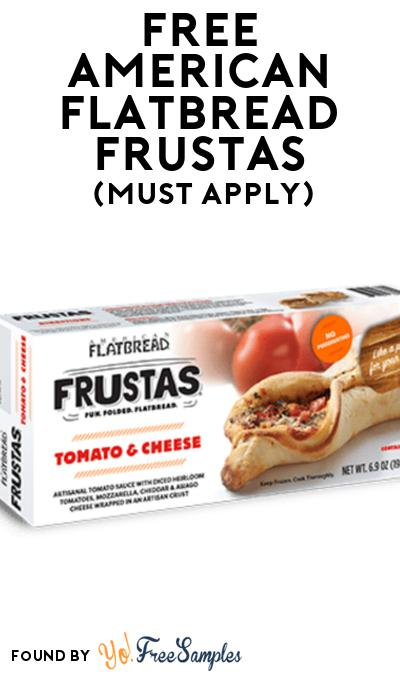FREE American Flatbread Frustas At Social Nature (Must Apply)