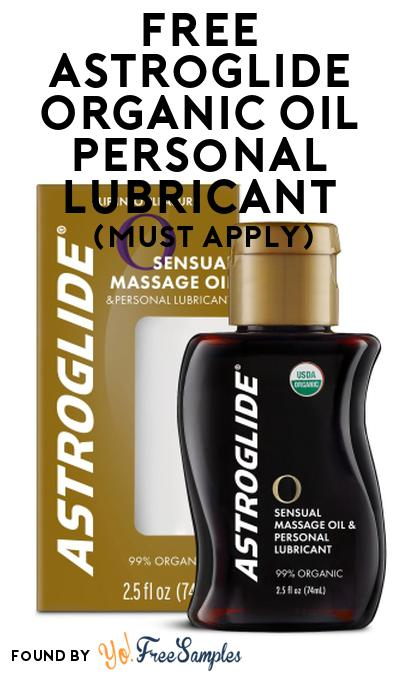 FREE Astroglide Organic Oil Personal Lubricant At Social Nature (Must Apply)