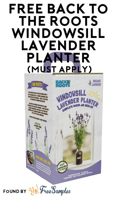 FREE Back to the Roots Windowsill Lavender Planter At Social Nature (Must Apply)