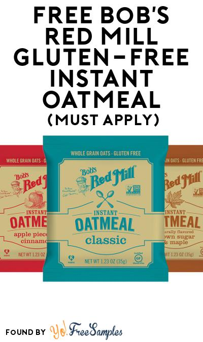 FREE Bob's Red Mill Gluten-Free Instant Oatmeal At Social Nature (Must Apply)