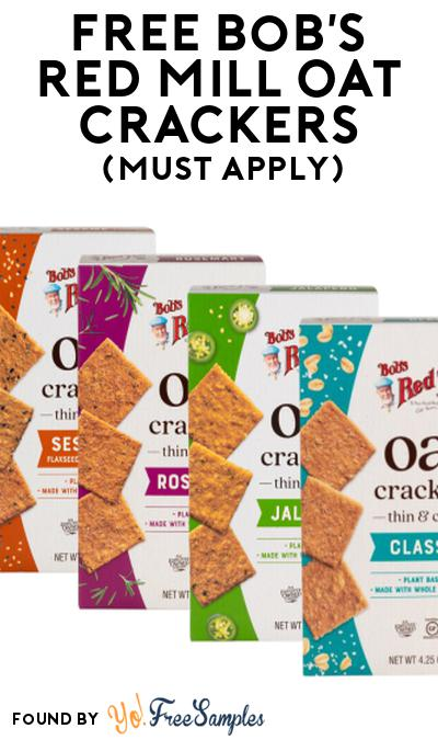 FREE Bob's Red Mill Oat Crackers At Social Nature (Must Apply)