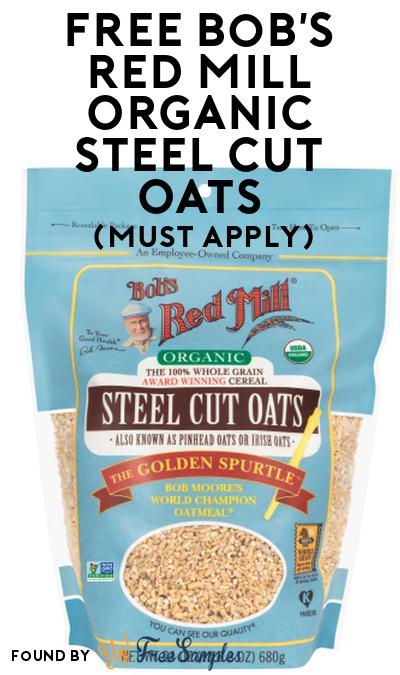 FREE Bob's Red Mill Organic Steel Cut Oats At Social Nature (Must Apply)