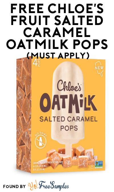 FREE Chloe's Fruit Salted Caramel Oatmilk Pops At Social Nature (Must Apply)