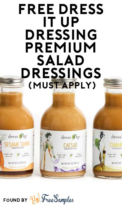 FREE Dress It Up Dressing Premium Salad Dressings At Social Nature (Must Apply)