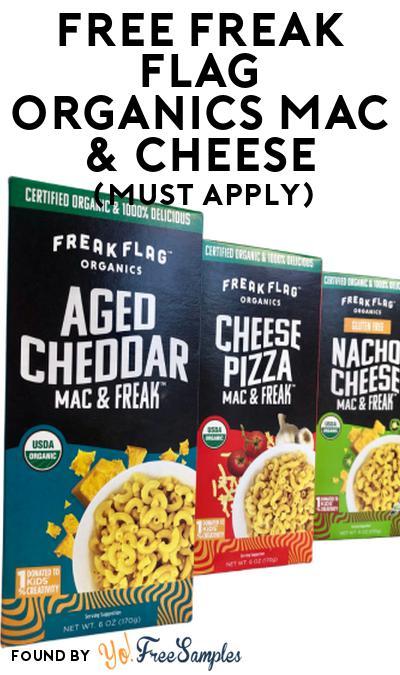 FREE Freak Flag Organics Mac & Cheese At Social Nature (Must Apply)