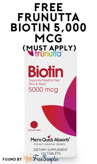 FREE Frunutta Biotin 5,000 Mcg At Social Nature (Must Apply)