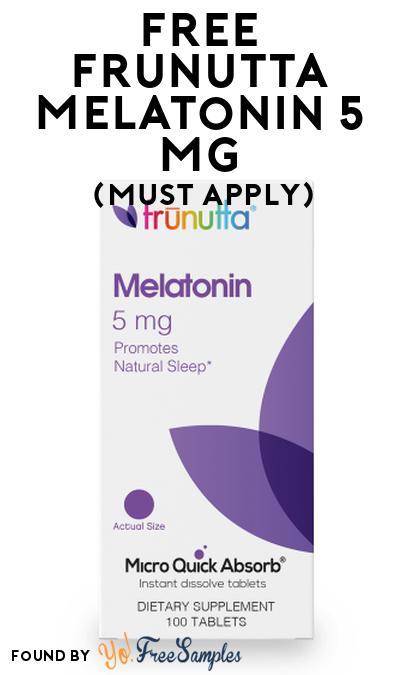 Nearly FREE Frunutta Melatonin 5 Mg At Social Nature (Must Apply)
