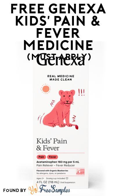 FREE Genexa Kids' Pain & Fever Medicine At Social Nature (Must Apply)