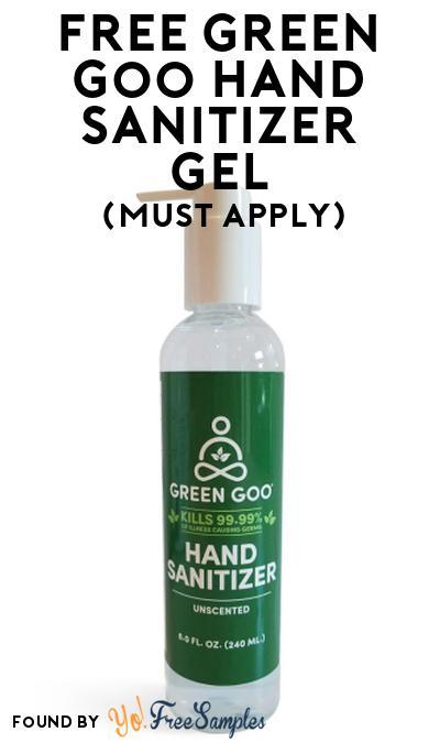 FREE Green Goo Hand Sanitizer Gel At Social Nature (Must Apply)
