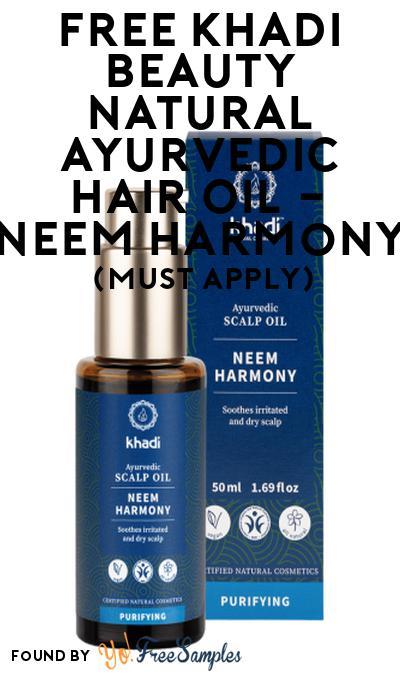FREE Khadi Beauty Natural Ayurvedic Hair Oil – Neem Harmony At Social Nature (Must Apply)