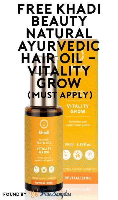FREE Khadi Beauty Natural Ayurvedic Hair Oil – Vitality Grow At Social Nature (Must Apply)