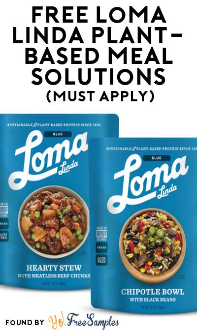 FREE Loma Linda Plant-Based Meal Solutions At Social Nature (Must Apply)