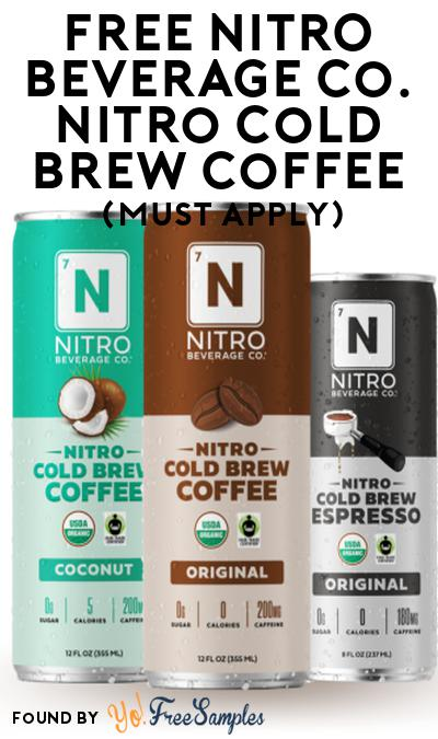 FREE NITRO Beverage Co. Nitro Cold Brew Coffee At Social Nature (Must Apply)