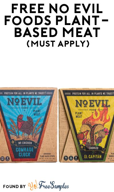 FREE No Evil Foods Plant-Based Meat At Social Nature (Must Apply)