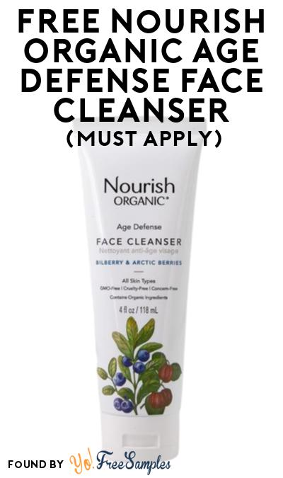 FREE Nourish Organic Age Defense Face Cleanser At Social Nature (Must Apply)